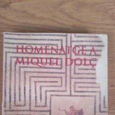 Libros de segunda mano: HOMENATGE A MIQUEL DOLÇ. Lote 142797090