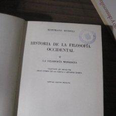 Libros de segunda mano: BERTRAND RUSSEL - HISTORIA DE LA FILOSOFIA OCCIDENTAL (II LA FILOSOFÍA MODERNA). Lote 143114950