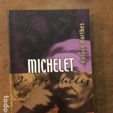 Libros de segunda mano: MICHELET. ROLAND BARTHES. TRAD. JORGE FERREIRO. MÉXICO: FONDO DE CULTURA ECONÓMICA, 2004.. Lote 143164838