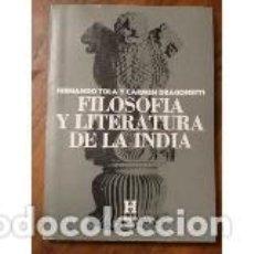 Libros de segunda mano: FILOSOFÍA Y LITERATURA DE LA INDIA. FERNANDO TOLA, CARMEN DRAGONETTI. Lote 143415818