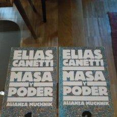 Libros de segunda mano: ELIAS CANETTI - MASA Y PODER (2 TOMOS) ALIANZA MUCHNIK. Lote 143461910