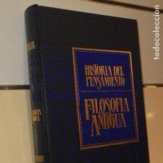 Libros de segunda mano: TOMO TAPA DURA HISTORIA DEL PENSAMIENTO Nº 1 FILOSOFIA ANTIGUA N. ABBAGNANO - SARPE . Lote 143502098