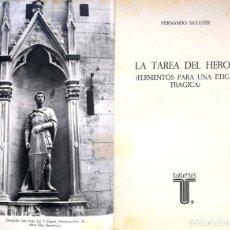 Libros de segunda mano: FERNANDO SAVATER. LA TAREA DEL HÉROE (ELEMENTOS PARA UNA ÉTICA TRÁGICA). MADRID, 1982. Lote 143542826
