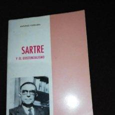 Libros de segunda mano: ANTONIO CUNILLERA, SARTRE Y EL EXISTENCIALISMO . Lote 143552070
