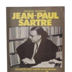 Libros de segunda mano: JEAN-PAUL SARTRE - JEANSON, FRANCIS. Lote 143589021