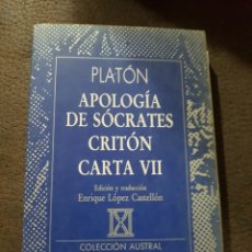 Libros de segunda mano: PLATÓN APOLOGÍA DE SÓCRATES CRITÓN CARTA VII. Lote 144151928