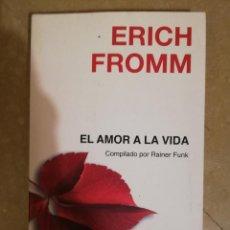 Libros de segunda mano: EL AMOR A LA VIDA (ERICH FROMM) PAIDÓS. Lote 144222454