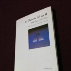 Libros de segunda mano: LA FILOSOFÍA DEL SER II , MARTINE LIBERTINO. Lote 144283822