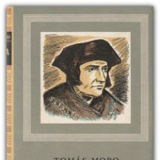 Libros de segunda mano: 1957 - TOMÁS MORO: UTOPÍA. PRECEDIDA DE UNA CARTA A PEDRO GILES - EDITORIAL IBERIA, OBRAS MAESTRAS. Lote 144320450