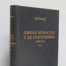 Libros de segunda mano: OBRAS MORALES Y DE COSTUMBRES. MORALIA. VIII. PLUTARCO. ED. GREDOS. Lote 145006926