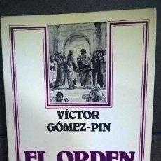 Libros de segunda mano: EL ORDEN ARISTOTELICO. VICTOR GOMEZ-PIN. ARIEL FILOSOFIA. ARIEL 1984. . Lote 145041810