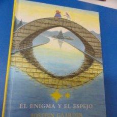 Libros de segunda mano: EL ENIGMA Y EL ESPEJO - JOSTEIN GAARDER. Lote 137424194