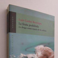 Libros de segunda mano: LA FRUTA PROHIBIDA - RESTREPO, LUIS CARLOS. Lote 145079933