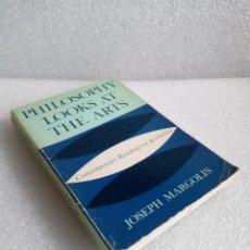 Libros de segunda mano: PHILOSOPHY LOOKS AT THE ARTS JOSEPH MARGOLIS. Lote 145512446