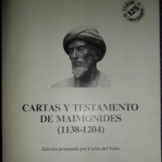 Libros de segunda mano: CARTAS Y TESTAMENTOS DE MAIMÓNIDES (1138-1204), ED. MONTE DE PIEDAD. Lote 145756126