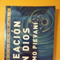 Libros de segunda mano: CREACIÓN SIN DIOS (TELMO PIEVANI) AKAL. Lote 145898714