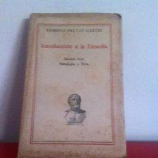 Libros de segunda mano: INTRODUCCIÓN A LA FILOSOFÍA 1943 E.FRUTOS. Lote 145982008
