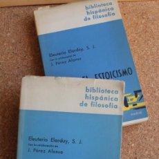 Libros de segunda mano: EL ESTOICISMO. CON LA COLABORACIÓN DE J. PÉREZ ALONSO. ELORDUY (ELEUTERIO). Lote 146210774