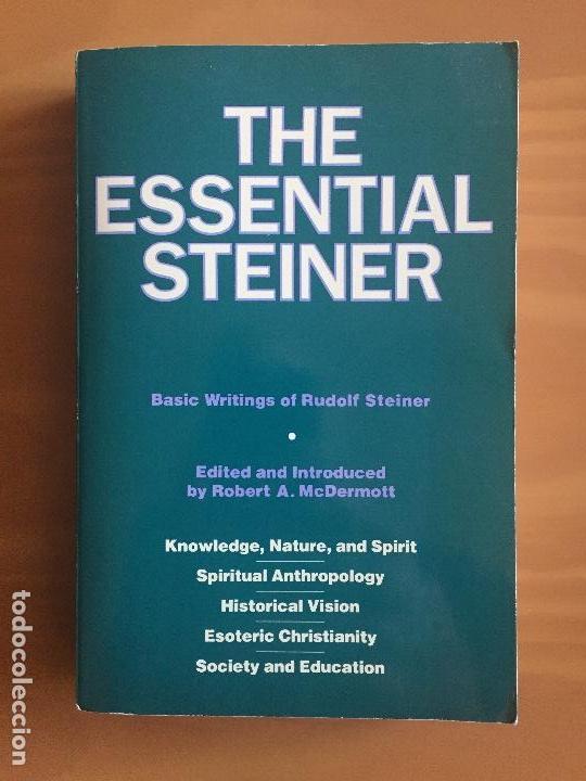 THE ESSENTIAL STEINER - RUDOLF STEINER - ED. ROBERT A. MCDERMOTT (Libros de Segunda Mano - Pensamiento - Filosofía)