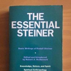 Libros de segunda mano: THE ESSENTIAL STEINER - RUDOLF STEINER - ED. ROBERT A. MCDERMOTT. Lote 146407842