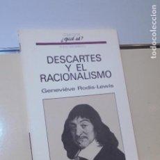 Libros de segunda mano: COLECCION ¿QUÉ SÉ? DESCARTES Y EL RACIONALISMO GENEVIEVE RODIS-LEWIS - OIKOS TAU -. Lote 147006570