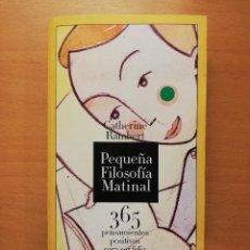 Libros de segunda mano: PEQUEÑA FILOSOFÍA MATINAL (CATHERINE RAMBERT). Lote 147618554