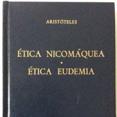 Libros de segunda mano: ÉTICA NICOMAQUEA. ÉTICA EUDEMIA. ARISTÓTELES. BIBLIOTECA CLÁSICA GREDOS. 1985. Lote 147633410