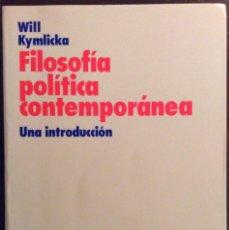 Libros de segunda mano: FILOSOFIA POLÍTICA CONTEMPORÁNEA. WILL KYMLICKA. ARIEL CIENCIA PLITICA. 1995. Lote 147685366