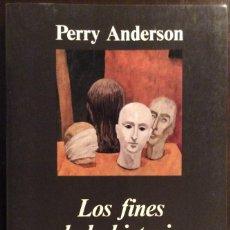 Libros de segunda mano: LOS FINES DE LA HISTORIA. PERRY ANDERSON. ANAGRAMA. 2002. Lote 147689646