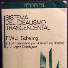 Libros de segunda mano: SISTEMA DEL IDEALISMO TRASCENDENTAL. FWJ SCHELLING. ANTHROPOS. 1988. Lote 147690546