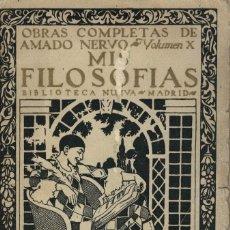 Libros de segunda mano: AMADO NERVO, MIS FILOSOFÍAS. 1ª EDICIÓN / 1930. EJEMPLAR Nº 0465. Lote 136208298