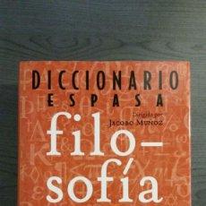 Libros de segunda mano: DICCIONARIO ESPASA FILOSOFÍA. Lote 147749602