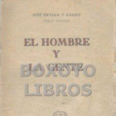 Libros de segunda mano: ORTEGA Y GASSET, JOSÉ. EL HOMBRE Y LA GENTE. Lote 147958640