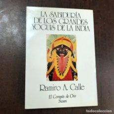 Libros de segunda mano - La sabiduría de los grandes yoguis de la India - Ramiro A. Calle - 147798568