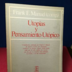 Libros de segunda mano: UTOPÍAS Y PENSAMIENTO UTÓPICO - FRANK E. MANUEL - ESPASA CALPE, 1982. Lote 148074469