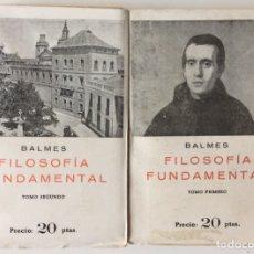Libros de segunda mano: FILOSOFÍA FUNDAMENTAL. 2 TOMOS. BALMES. EDICIONES HISPÁNICAS. INTONSO. Lote 148093354