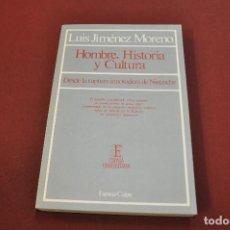 Libros de segunda mano: HOMBRE , HISTORIA Y CULTURA - LUIS JIMÉNEZ MORENO - FIB. Lote 148208218