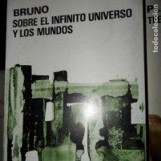 Libros de segunda mano: GIORDANO BRUNO, SOBRE EL INFINITO UNIVERSO Y LOS MUNDOS, ED. AGUILAR. Lote 148211926