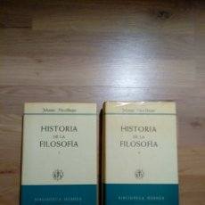 Libros de segunda mano: HISTORIA DE LA FILOSOFÍA. JOHANNES HIRSCHBERGER.. Lote 148217850