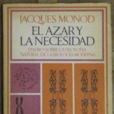 Libros de segunda mano: EL AZAR Y LA NECESIDAD. JACQUES MONOD. BARRAL. 7ª EDICIÓN, ENERO 1975. TAPA BLANDA CON SOLAPA.. Lote 148332086