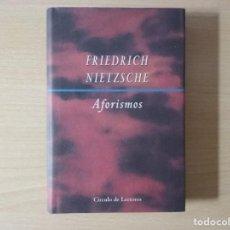 Libros de segunda mano: AFORISMOS - FRIEDRICH NIETZSCHE (CÍRCULO DE LECTORES, 1999 · 206 PÁGINAS). Lote 148641434