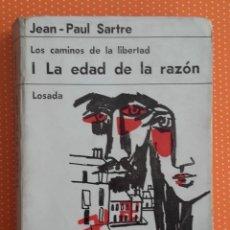 Libros de segunda mano: LOS CAMINOS DE LA LIBERTAD. I LA EDAD DE LA RAZÓN. SARTRE. LOSADA. 1968.. Lote 148808018