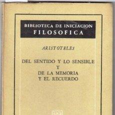 Gebrauchte Bücher - DEL SENTIDO Y LO SENSIBLE Y DE LA MEMORIA Y EL RECUERDO - ARISTÓTELES - 105459870