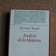 Libros de segunda mano: ANÁLISIS DE LA MATERIA. RUSSELL (BERTRAND) MADRID, TAURUS, 1976.. Lote 149485394