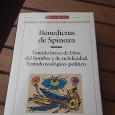 Libros de segunda mano: BENEDICTUS DE SPINOZA. TRATADO BREVE DE DIOS, DEL HOMBRE Y DE SU FELICIDAD. TRATADO TEOLÓGICO-POLITI. Lote 149616930