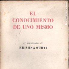 Libros de segunda mano: KRISHNAMURTI : EL CONOCIMIENTO DE UNO MISMO (KIER, 1952). Lote 150789722