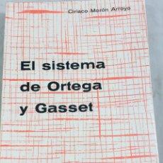 Libros de segunda mano: EL SISTEMA DE ORTEGA Y GASSET CIRIACO MORÓN ARROYO 1968 EDICIONES ALCALÁ. Lote 150839118