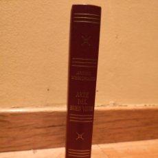 Libros de segunda mano: ARTE DEL BUEN VIVIR ARTURO SCHOPENHAUER. Lote 150840204