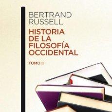 Libros de segunda mano: HISTORIA DE LA FILOSOFÍA OCCIDENTAL II. - RUSSELL, BERTRAND.. Lote 150993650