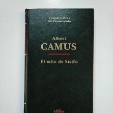 Libros de segunda mano: EL MITO DE SISIFO. ALBERT CAMUS. ALTAYA. TDK363. Lote 151137446